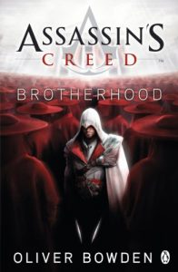 Assassin's Creed: Brotherhood: Assassin's Creed Book 2 – Oliver Bowden [ePub & Kindle] [English]