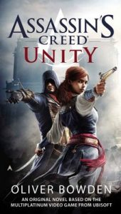 Unity: Assassin's Creed Book 7 – Oliver Bowden [ePub & Kindle] [English]