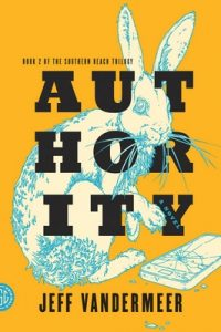 Authority: A Novel – Jeff VanderMeer [ePub & Kindle] [English]