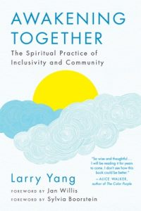 Awakening Together: The Spiritual Practice of Inclusivity and Community – Larry Yang, Jan Willis [ePub & Kindle] [English]