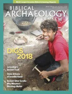 Biblical Archaeology Review – January-February, 2018 [PDF]