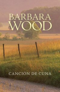 Canción de cuna – Barbara Wood [ePub & Kindle]