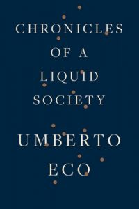 Chronicles Of A Liquid Society – Umberto Eco [ePub & Kindle] [English]