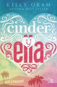 Cinder y Ella – Kelly Oram, Tamara Arteaga [ePub & Kindle]