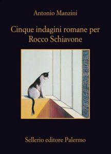Cinque indagini romane per Rocco Schiavone (Il vicequestore Rocco Schiavone) – Antonio Manzini [ePub & Kindle] [Italian]