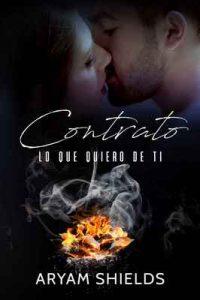 Contrato II: Lo que quiero de ti – Aryam Shields [ePub & Kindle]