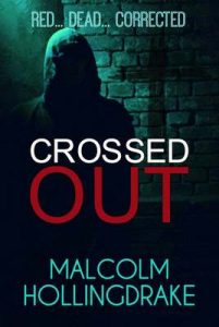 Crossed Out (DCI Bennett Book 6) – Malcolm Hollingdrake [ePub & Kindle] [English]
