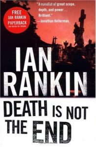 Death Is Not The End – Ian Rankin [ePub & Kindle] [English]