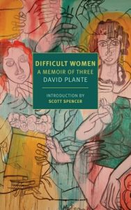 Difficult Women: A Memoir of Three – David Plante [ePub & Kindle] [English]