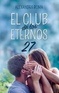El club de los eternos 27 – Alexandra Roma [ePub & Kindle]