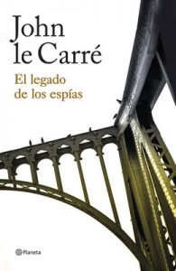El legado de los espías (Volumen independiente) – John le Carré, Claudia Conde Fisas [ePub & Kindle]