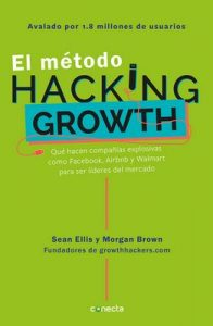El método Hacking Growth – Sean Ellis, Morgan Brown [ePub & Kindle]