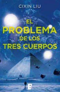 El problema de los tres cuerpos (Trilogía de los Tres Cuerpos 1): Primer volumen trilogía – Liu Cixin [ePub & Kindle]