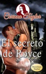El secreto de Royce – Corinna Taylor [ePub & Kindle]
