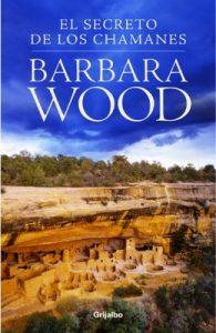 El secreto de los chamanes – Barbara Wood [ePub & Kindle]