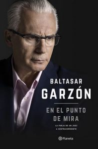 En el punto de mira (Volumen independiente) – Baltasar Garzón [ePub & Kindle]