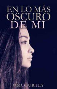 En lo más oscuro de mí – O. M. Courtly [ePub & Kindle]
