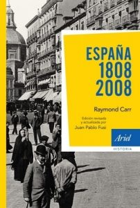 España: 1808-2008: 3ª edición actualizada – Raymond Carr [ePub & Kindle]