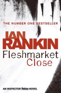 Fleshmarket Close – Ian Rankin [ePub & Kindle] [English]