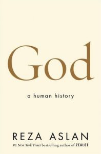 God: A Human History – Reza Aslan [ePub & Kindle] [English]