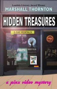 Hidden Treasures (Pinx Video Mysteries Book 2) – Marshall Thornton [ePub & Kindle] [English]