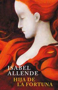 Hija de la fortuna – Isabel Allende [ePub & Kindle]