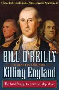 Killing England: The Brutal Struggle for American Independence (Wheeler Large Print Book) – Bill O'Reilly, Martin Dugard [ePub & Kindle] [English]