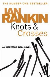 Knots And Crosses – Ian Rankin [ePub & Kindle] [English]