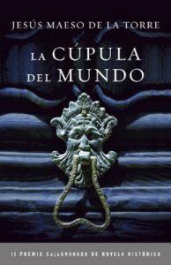 La cúpula del mundo – Jesús Maeso de la Torre [ePub & Kindle]