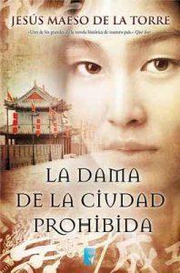 La dama de la ciudad prohibida – Jesús Maeso de la Torre [ePub & Kindle]