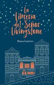 La librería del señor Livingstone – Mónica Gutiérrez [ePub & Kindle]