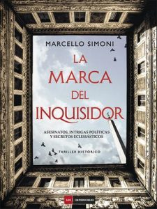 La marca del inquisidor – Marcello Simoni [ePub & Kindle]