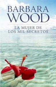 La mujer de los mil secretos – Barbara Wood [ePub & Kindle]