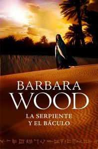 La serpiente y el báculo – Barbara Wood [ePub & Kindle]
