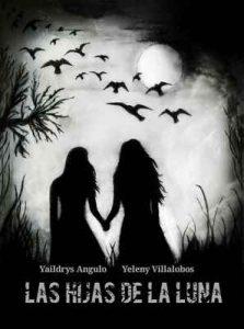 Las hijas de la luna – Yaildrys Angulo, Yeleny Villalobos [ePub & Kindle]