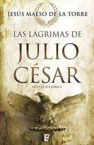 Las lágrimas de Julio César – Jesús Maeso de la Torre [ePub & Kindle]