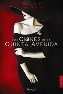 Los cisnes de la Quinta Avenida – Melanie Benjamin, Ana Hidalgo [ePub & Kindle]