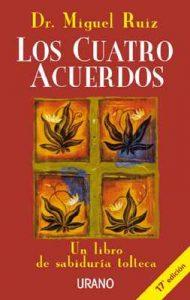 Los cuatro acuerdos (Crecimiento personal) – Miguel Ruiz [ePub & Kindle]