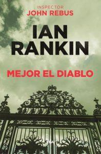 Mejor el diablo – Ian Rankin, Efren del Valle Peñamil [ePub & Kindle]