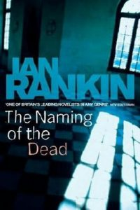 The Naming Of The Dead – Ian Rankin [ePub & Kindle] [English]
