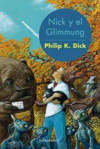 Nick y el Glimmung – Philip K. Dick, Juan Pascual Martínez Fernández [ePub & Kindle]