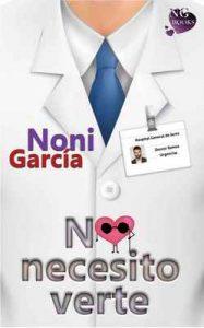 No necesito verte – Noni García [ePub & Kindle]