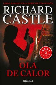 Ola de calor (Serie Castle 1) – Richard Castle [ePub & Kindle]
