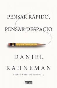Pensar rápido, pensar despacio – Daniel Kahneman [ePub & Kindle]
