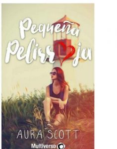Pequeña Pelirroja – Aura Scott [ePub & Kindle]