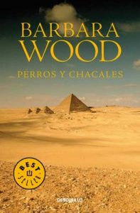 Perros y chacales – Barbara Wood [ePub & Kindle]