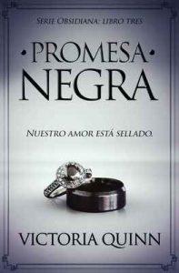 Promesa negra (Obsidiana nº 3) – Victoria Quinn [ePub & Kindle]