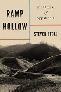 Ramp Hollow: The Ordeal of Appalachia – Steven Stoll [ePub & Kindle] [English]