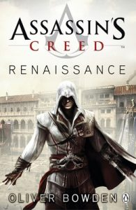 Renaissance: Assassin's Creed Book 1 – Oliver Bowden [ePub & Kindle] [English]