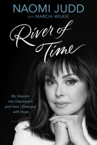 River of Time: My Descent into Depression and How I Emerged with Hope – Naomi Judd [ePub & Kindle] [English]